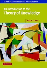 An Introduction to the Theory of Knowledge | Noah Lemos |