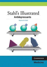 Stahl's Illustrated Antidepressants | Stephen M. Stahl |