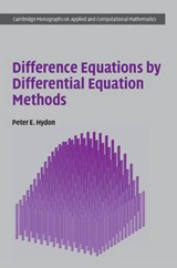 Difference Equations by Differential Equation Methods | Peter E. Hydon |