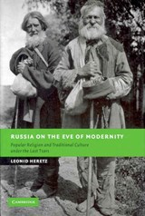 Russia on the Eve of Modernity | Leonid Heretz |