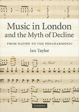 Music in London and the Myth of Decline | Ian Taylor |