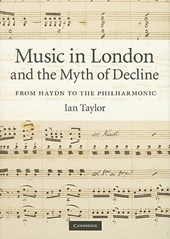 Music in London and the Myth of Decline