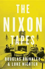 The Nixon Tapes | Douglas Brinkley |