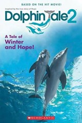 Dolphin Tale | Inc. Scholastic |