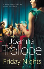 Friday Nights | Joanna Trollope |