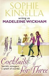 Cocktails for Three | Madeleine Wickham & Sophie Kinsella |