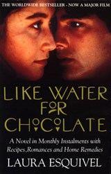 Like Water For Chocolate | Laura Esquivel |
