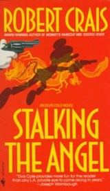 Stalking the Angel | Robert Crais |