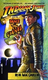 Indiana Jones and the Dance of the Giants | Rob MacGregor |