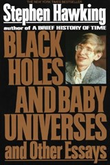 Black Holes and Baby Universes and Other Essays | Stephen W. Hawking |