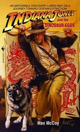 Indiana Jones and the Dinosaur Eggs | Max McCoy |