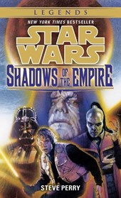 Shadows of the Empire | Steve Perry |