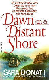 Dawn on a Distant Shore | Sara Donati |