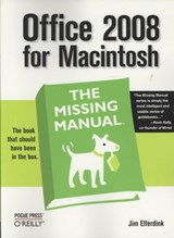 Office 2008 for Macintosh: The Missing Manual | Jim Elferdink |