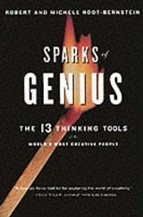 Sparks of Genius | Root-Bernstein, Michele ; Root-Bernstein, Robert |