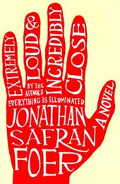 Extremely Loud & Incredibly Close | Jonathan Safran Foer |