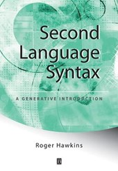 Second Language Syntax | Roger Hawkins |