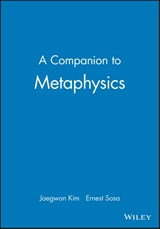 A Companion to Metaphysics | Jaegwon Kim |