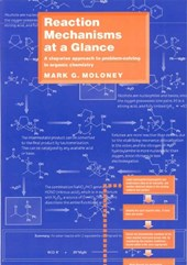 Reaction Mechanisms At a Glance | Mark G. Moloney |