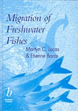 Migration of Freshwater Fishes | Martyn Lucas |