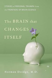 The Brain That Changes Itself | Norman Doidge |