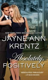 Absolutely, Positively | Jayne Ann Krentz |