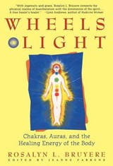 Wheels of Light | Rosalyn L. Bruyere |
