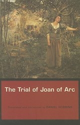 The Trial of Joan of Arc | Daniel Hobbins |