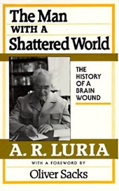 The Man with a Shattered World - The History of a Brain Wound  (Cobe)