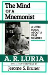 The Mind of a Mnemonist - A Little Books a Bouta Vast Memory | Ar Luria |