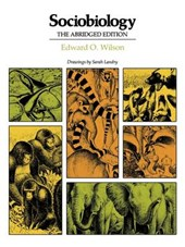 Sociobiology - Abridged Ed | Edward O. Wilson |