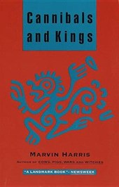 Cannibals and Kings | Marvin Harris |