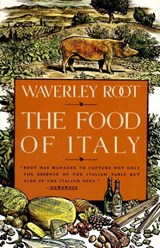 The Food of Italy | Waverley Root |