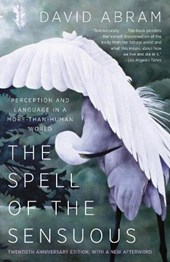 The Spell of the Sensuous | David Abram |