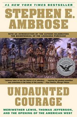 Undaunted Courage | Stephen E. Ambrose |