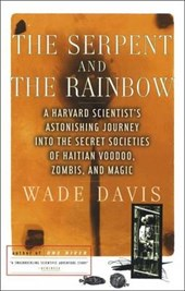 The Serpent and the Rainbow | Wade Davis |