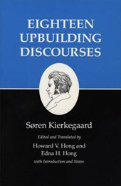 Kierkegaard`s Writings, V, Volume 5 - Eighteen Upbuilding Discourses