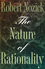 The Nature of Rationality | Robert Nozick |