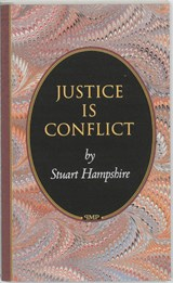 Justice Is Conflict | Stuart Hampshire |