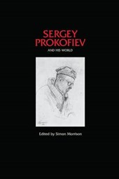 Sergey Prokofiev and His World