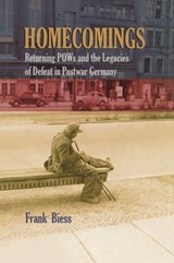 Homecomings - Returning POWs and the Legacies of Defeat in Postwar Germany | F. Biess |