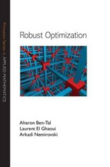 Robust Optimization | A. Ben-Tal & L. El Ghaoui & A. Nemerovski |