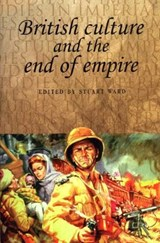 British Culture and the End of Empire | Stuart Ward |