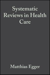 Systematic Reviews in Health Care | Matthias Egger |