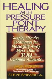 Healing with Pressure Point Therapy | Jack Forem |