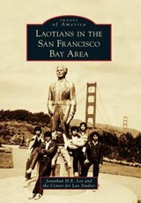 Laotians in the San Francisco Bay Area | Jonathan H. X. Lee |