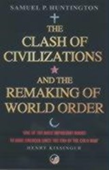 Clash Of Civilizations | Samuel P Huntington |