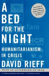 A Bed for the Night | David Rieff |
