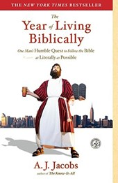 The Year of Living Biblically | A.J. Jacobs |