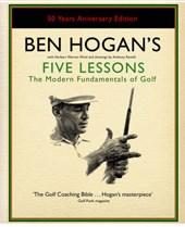 Ben Hogan's Five Lessons